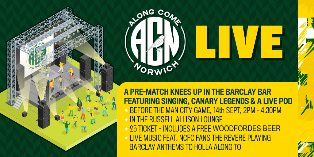 Along Come Norwich » ACN LIVE